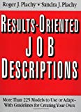 Results-Oriented Job Descriptions, Roger J. Plachy and Sandra J. Plachy, 0814478069