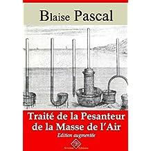 Traité de la pesanteur de la masse de l'air (Nouvelle édition augmentée) - Arvensa Editions (French Edition)