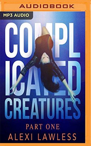 Complicated Creatures (Complicated Creatures Trilogy)