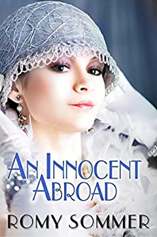 An Innocent Abroad: A Jazz Age Romance by [Sommer, Romy]