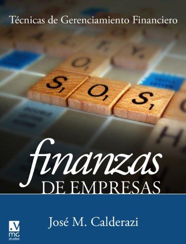 Descargar Libro Finanzas De Empresas.: Técnicas De Gerenciamiento. José María Calderazi