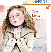 #9: The Little Flower: A Parable of Saint Therese of Lisieux