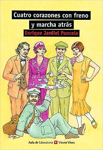 Cuatro Corazones Con Freno..n/c: 000001 (aula De Literatura) - 9788431681890 por Mª Jose Conde Guerri epub