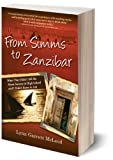 From Simms to Zanzibar : What They Didn't Tell Me about Success in High School and I Didn't Know to Ask, , 0984480609