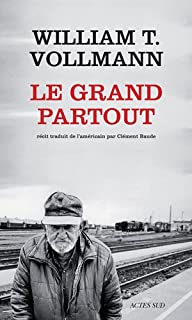 Le grand partout, Vollmann, William Tanner