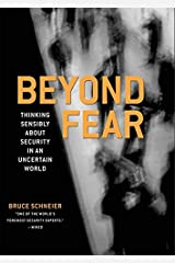 Beyond Fear: Thinking Sensibly About Security in an Uncertain World Paperback