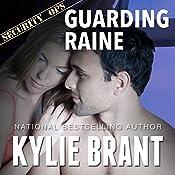 Guarding Raine | Kylie Brant