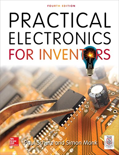 Practical Electronics for Inventors, Fourth Edition (Modular Lcd)