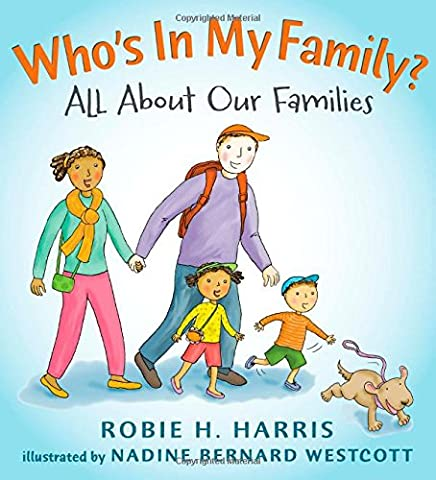 Who's In My Family?: All About Our Families (Let's Talk about You and Me) (Children Book About Divorce)