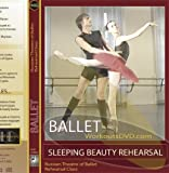 Sleeping Beauty Ballet Rehearsal Russian State Theatre