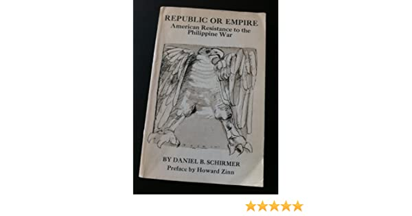 Amazon republic or empire american resistance to the amazon republic or empire american resistance to the philippine war 9780870731051 daniel b schirmer books fandeluxe Image collections