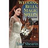 Wedding Bells, Magic Spells (A Raine Benares Novel) (Volume 6)