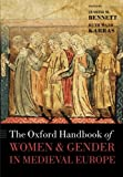 img - for The Oxford Handbook of Women and Gender in Medieval Europe (Oxford Handbooks in History) book / textbook / text book