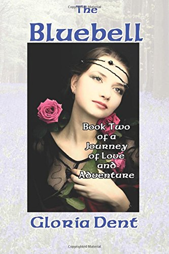 Book cover image for The Bluebell: Volume 2 (A Journey of Love and Adventure)