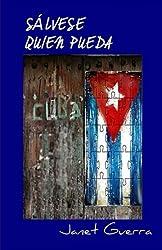 Salvese quien pueda: novela de humor en Cuba (Spanish Edition)