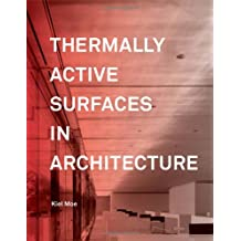 Thermally Active Surfaces in Architecture