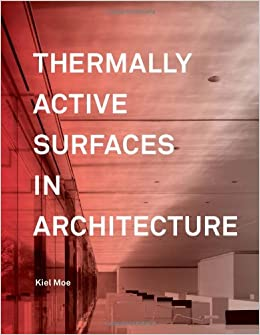 Book Thermally Active Surfaces in Architecture