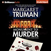 Monument to Murder: Capital Crimes Series, Book 25 | Margaret Truman, Donald Bain