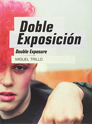 MIGUEL TRILLO. DOBLE EXPOSICION por VVAA