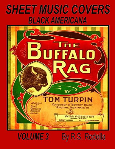 Sheet Music Covers Volume 3 Coffee Table Book: Black Americana (Coffe Table Book) ()