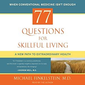 77 Questions for Skillful Living Audiobook