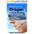 Dragon Naturally Speaking: The 100 Commands You Really Need to Know