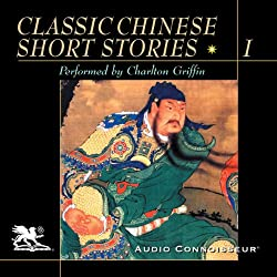 Classic Chinese Short Stories, Volume 1