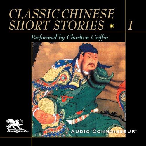 Classic Chinese Short Stories, Volume 1