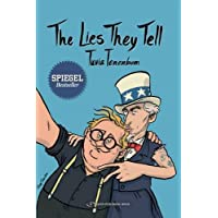 The Lies They Tell: A Journey Through America