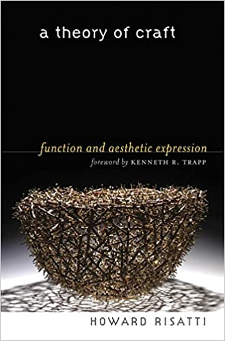 Book A Theory of Craft: Function and Aesthetic Expression