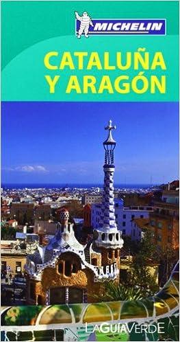 Guía Verde. Español Cataluña, Aragón La Guía Verde Michelin: Amazon.es: Vv.Aa.: Libros