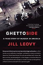 Ghettoside: A True Story of Murder in America