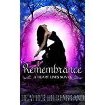 Remembrance (Heart Lines Series Book 1)