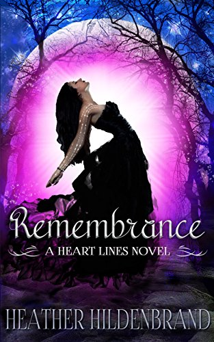 Remembrance: (New Adult Paranormal Romance) (Heart Lines Series Book 1) by [Hildenbrand, Heather]