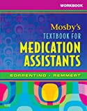 Workbook for Mosby's Textbook for Medication