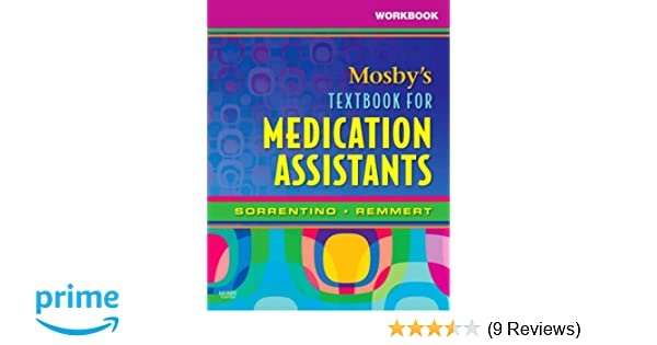 Workbook for mosbys textbook for medication assistants 1e workbook for mosbys textbook for medication assistants 1e 9780323049009 medicine health science books amazon fandeluxe Image collections