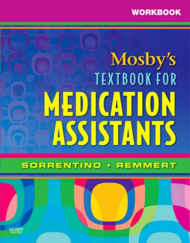 Workbook for Mosby's Textbook for Medication Assistants ()