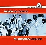 O Melhor De 2 by Banda Do Casaco (2001-06-27)