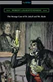 img - for The Strange Case of Dr. Jekyll and Mr. Hyde (Illustrated by Edmund J. Sullivan) book / textbook / text book