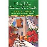 Miss Julia Delivers the Goods: A Novel