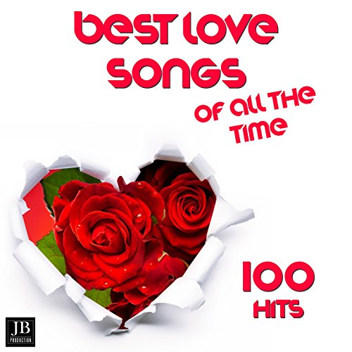 Best Love Songs of All Time 100 Hits