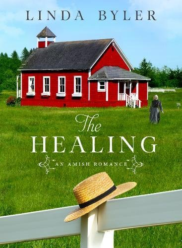The Healing: An Amish Romance