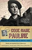 Code Name Pauline: Memoirs of a World War II Special Agent (Women of Action) by  Pearl Witherington Cornioley in stock, buy online here