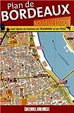 Plan de Bordeaux et Son Agglomeration