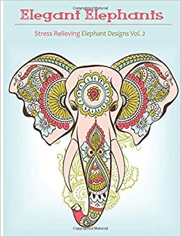 Elegant Elephant Coloring Book Books For Grownup Featuring Designs Adults