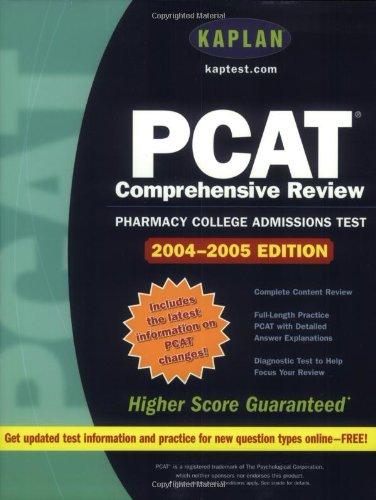 Kaplan PCAT: 2004-2005 Edition