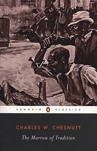 Books : The Marrow of Tradition (Penguin Classics)