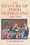 """Christopher Woolgar, """"The Culture of Food in England, 1200-1500"""" (Yale UP, 2016)"""