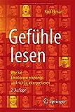 Book cover image for Gefühle lesen: Wie Sie Emotionen erkennen und richtig interpretieren (German Edition)