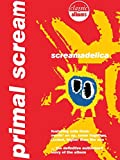 Primal Scream: Screamadelica (Classic Albums)